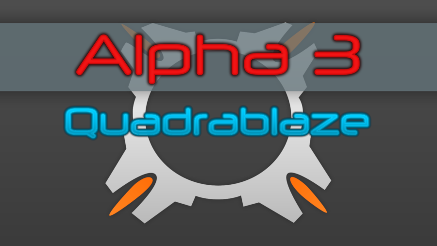 Quadrablaze - Alpha 3